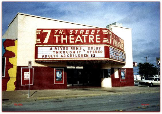 7th Street Theatre, Fort Worth, TX.: Fort Worth Texas, Old Movies,  Movie Theater,  Movie Theatre, Style Theater,  Movie House