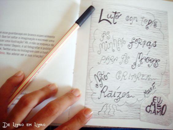 Eu Me Chamo Mila F. hihihihi esse foi o 'guardanapo' que escrevi numa folha em branco que tem no fim de Eu Me Chamo Antônio.