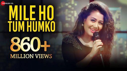 Mile Ho Tum Hum Ko Neha Kakkar And Tony Kakkar Lyrics In 2020 Love Songs Hindi Hindi Love Song Lyrics Song Hindi