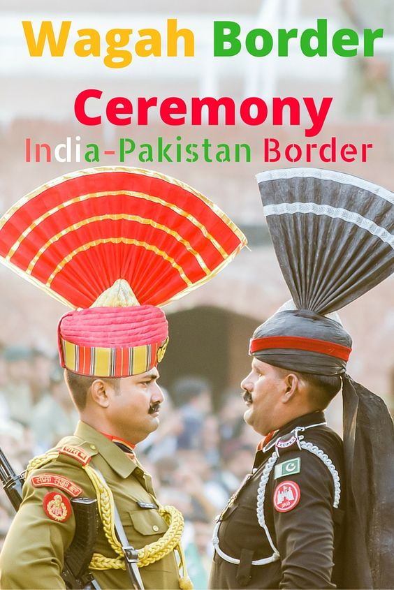 Experience of Wagah Border Ceremony India Pakistan Border Soldiers