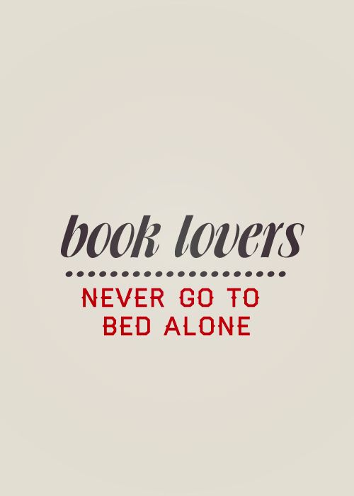 I always go to bed with a book