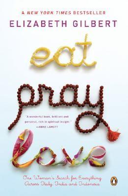 Eat. Pray . Love.