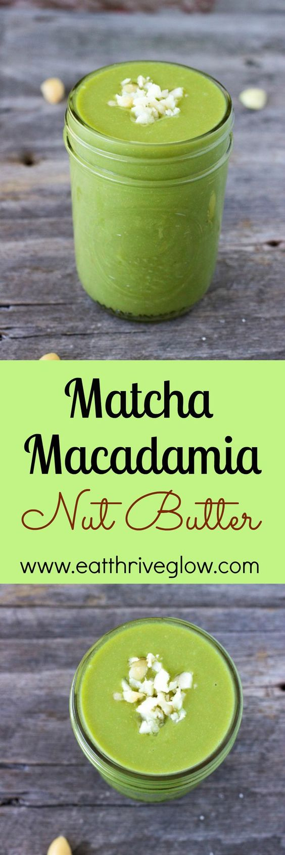 Matcha Macadamia Nut Butter recipe. Organic matcha is a Japanese green tea that is loaded with antioxidants. Delicious superfood!