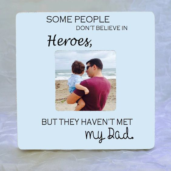 Fathers Day Gift Dad Gift Dad Frame Dad Picture Frame