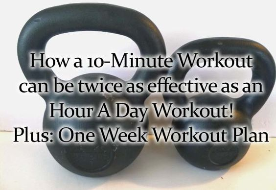 How a 10-Minute workout can be twice as effective as an hour long workoug with a free week workout plan