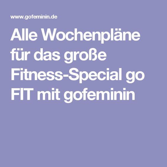 Alle Wochenpläne für das große Fitness-Special go FIT mit gofeminin