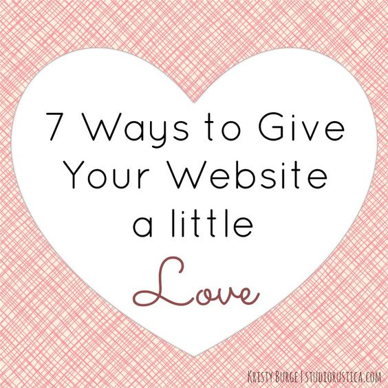 7 Ways to Give Your Website a Little Love