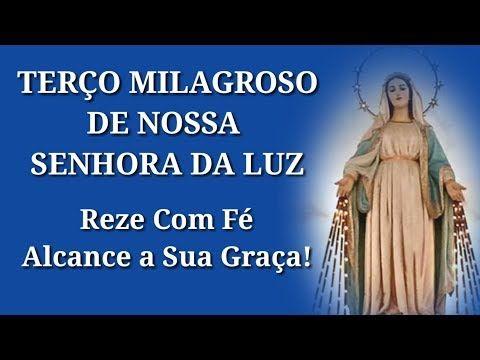 Terco De Nossa Senhora Da Luz Youtube Oracao Nossa Senhora