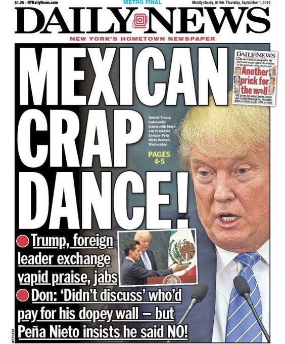 "The Press Isn't Buying It As NY Newspaper Blasts Donald Trump's ""Mexican Crap…"