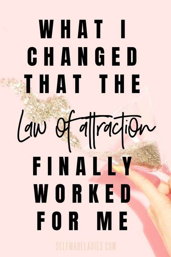 "Pinterest Graphic with Title How the Law of Attraction Finally Works (No ""BS"" Guide to the Secret) - selfmadeladies.com"