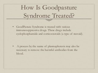 Goodpasture Syndrome
