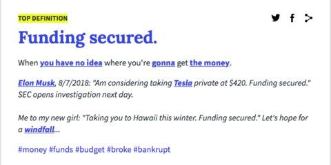 Urban Dictionary Trolls Musk With The Definition Of Funding Secured Urban Dictionary Definitions Words