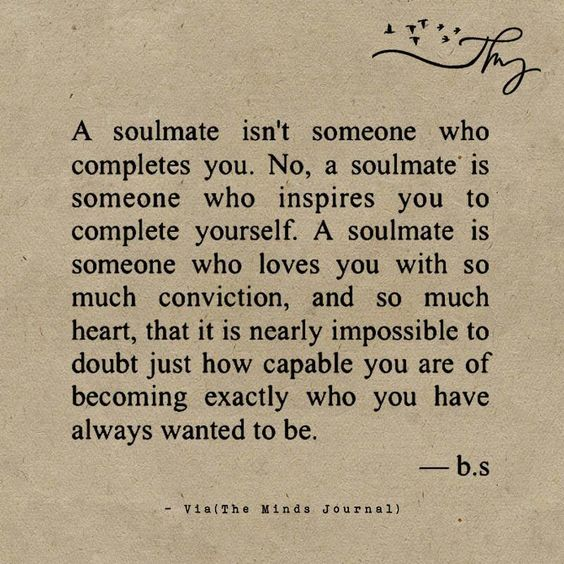 A soulmate isn't someone who completes you - http ...
