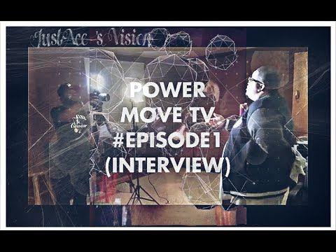 Power Move TV #Episode1 (Interview) #SneakPeek