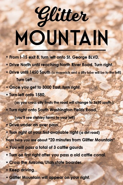 GLITTER MOUNTAIN - ST. GEORGE, UTAH