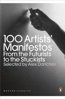 100 Artists' Manifestos  http://www.pinterest.com/AKTIONSART/an-education-art-history/