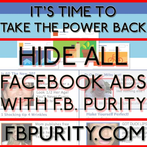 Block all ads on Facebook with the safe, free and top rated F.B. Purity browser add-on