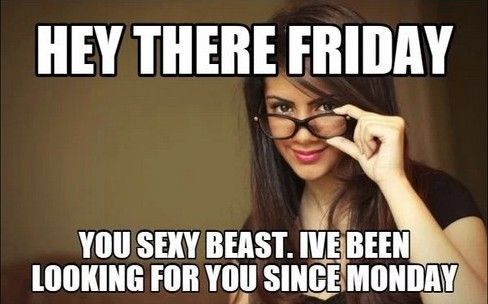 70 Funniest Friday Memes And Best Tgif Meme For The Weekend Friday Meme Funny Friday Memes Friday Humor