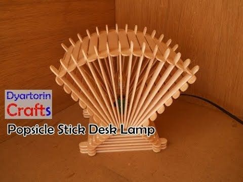 How To Make A Popsicle Stick Desk Lamp At Home Diy Desk Lamp Youtube Popsicle Stick Crafts Popsicle Stick Diy Diy Popsicle Stick Crafts