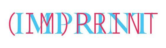 (IM)PRINT -(IM)PRINT