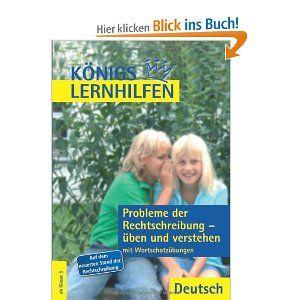 Königs Lernhilfen - Probleme der Rechtschreibung üben und verstehen: Mit Wortschatzübungen und Lösungen