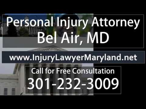 Personal Injury Attorney Bel Air MD | Free Call Now 301-232-3009