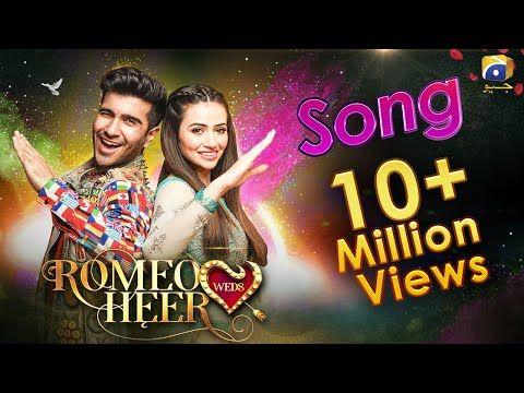 Romeo Weds Heer Full Song Sana Javaid Feroze Khan Hd Youcftube Songs Mp3 Song Language And Literature