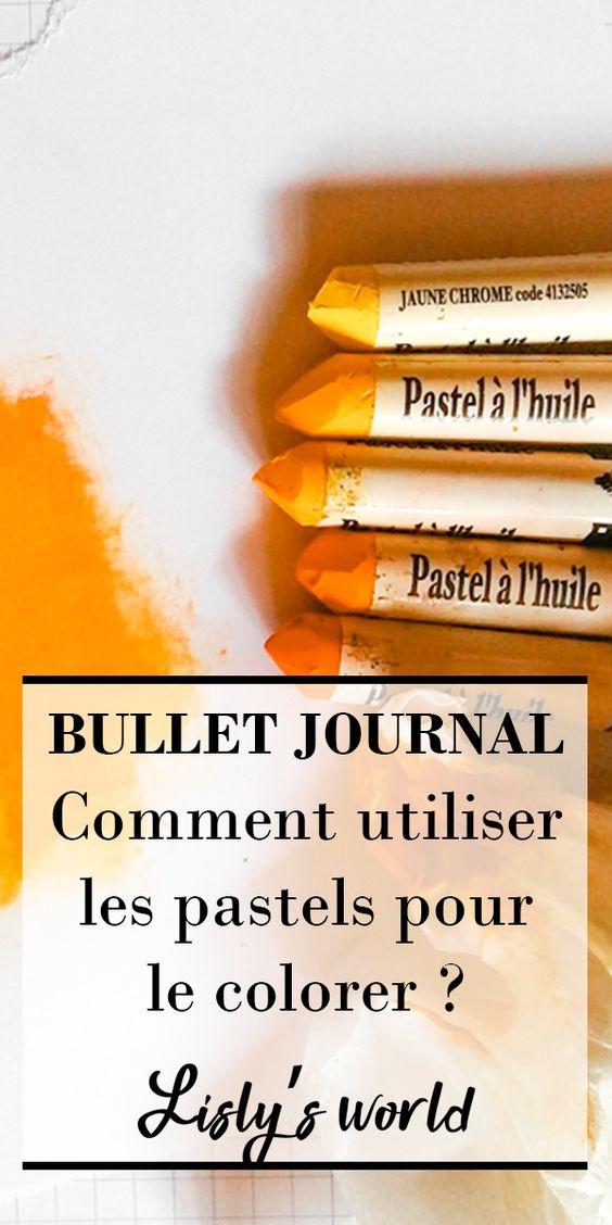 Comment utiliser les pastels dans son Bullet Journal ?