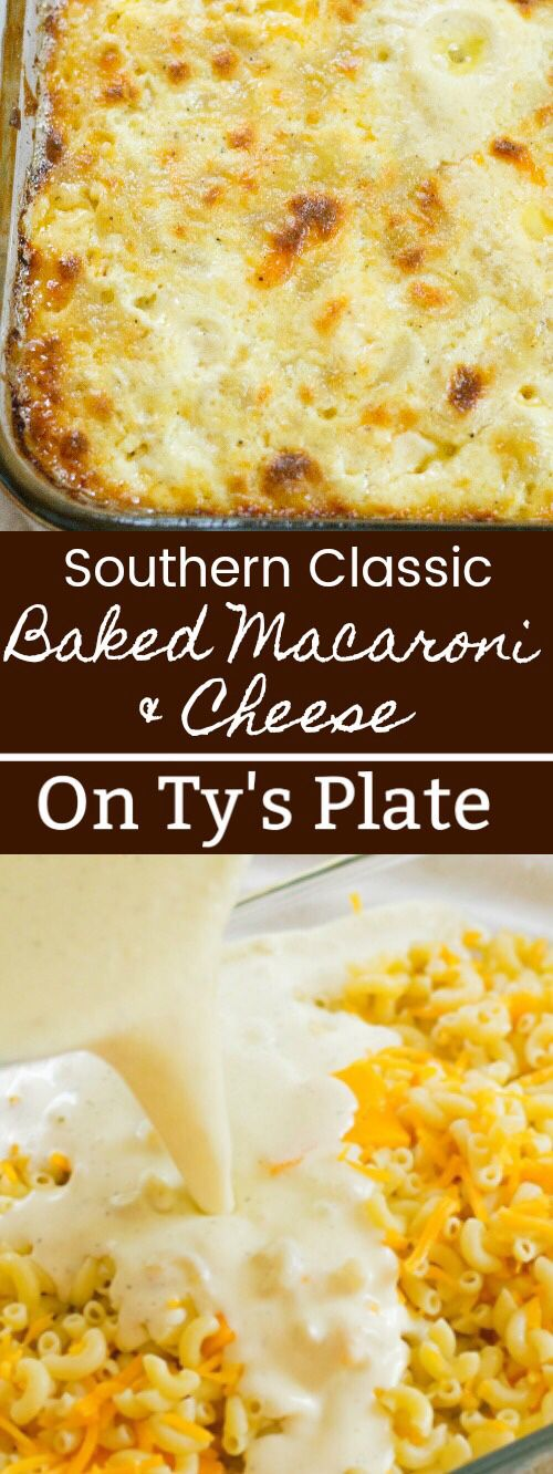 Classic Soul Food Southern Baked Macaroni and Cheese — On Ty's Plate