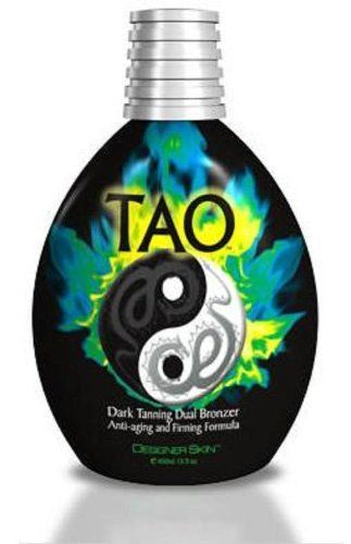 Designer Skin Tao, 13.5-Ounce Bottle by Designer Skin. Save 65 Off!. $17.15. Dual Bronzing Lotion. Anti-Aging/Bronzer This is the way. Take your first step on the path to bronze enlightenment and master your deepest, darkest tanning potential. Tao Dark Tanning Dual Bronzer delivers stunning, golden bronze color while leaving your skin sensuously soft. Just don't tan your skin, transcend it with Tao...the ultimate tanning evolution. The journey begins here.   Product Size: 13.5 ...