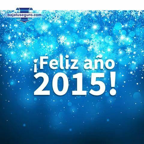 Año nuevo, vida nueva y por supuesto…seguro nuevo en www.bajatuseguro.com #FelizAñoNuevo2015