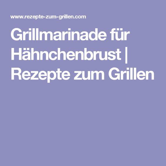 Grillmarinade für Hähnchenbrust | Rezepte zum Grillen