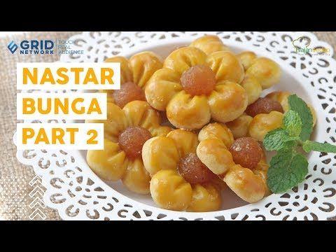 Resep Kue Kering Lebaran Nastar Bunga Part 2 Bentuk Nastar Cantik Rasanya Juara Youtube Bunga Food Juara