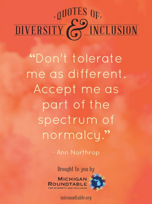Diversity And Inclusion Quotes Best More Quotes Of Diversity And Inclusion From Michigan Roundtable