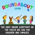 RoundaboutSpain.com : a new online directory on the Costa del Sol aimed specifically at families and children.