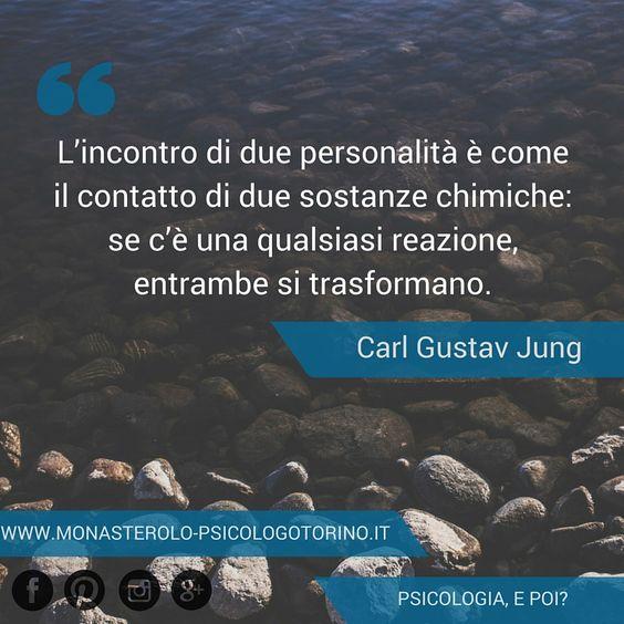 L'incontro di due personalità è come il contatto di due sostanze chimiche: se c'è una qualsiasi reazione, entrambe si trasformano. #CarlGustavJung #Jung #Aforismi