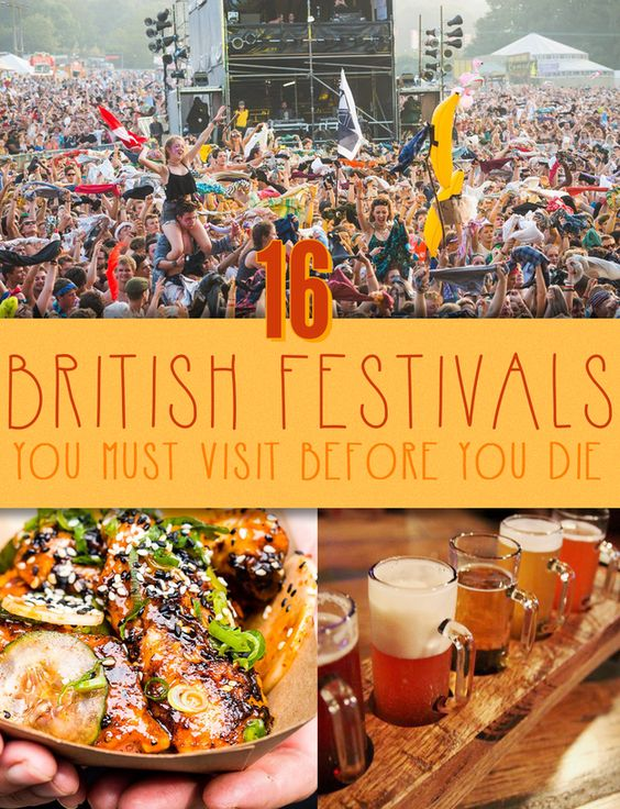 16 British Festivals You Must Visit Before You Die