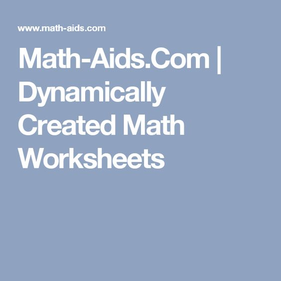 MathAidsCom Dynamically Created Math Worksheets – Dynamically Created Math Worksheets