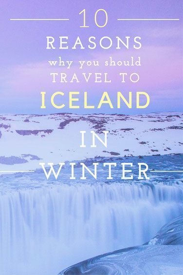 10 Reasons Why You Should Travel To Iceland In Winter. What a great addition to a winter travel bucket list.