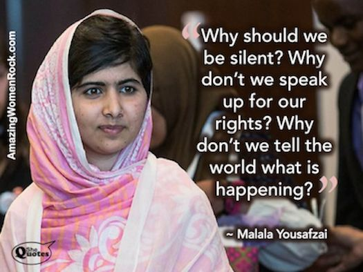 Well said Malala!: