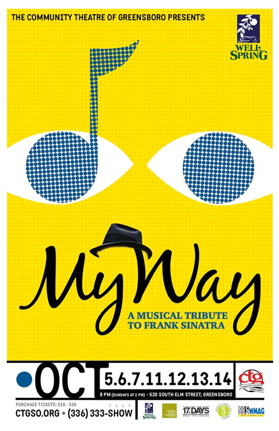 Poster for Community Theatre Production - My Way, a Musical about Sinatra, ol' blue eyes.