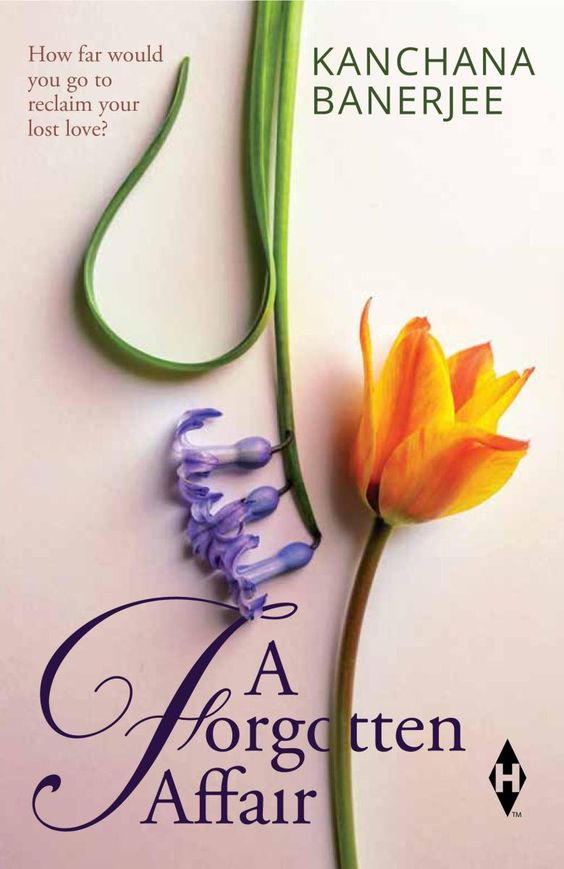 A Forgotten Affair -By Kanchana Banerjee #contemporary #romance #India # Fiction #Book Review