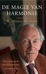 De Magie van Harmonie; autobiografie van H. Johannes Witteveen #co-auteur Saskia Rosdorff