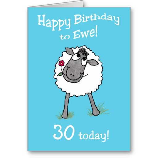A Humorous Birthday Card To Personalize With A Cute Sheep Holding A