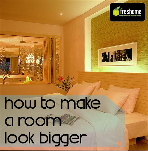 tips on how to make a room look bigger