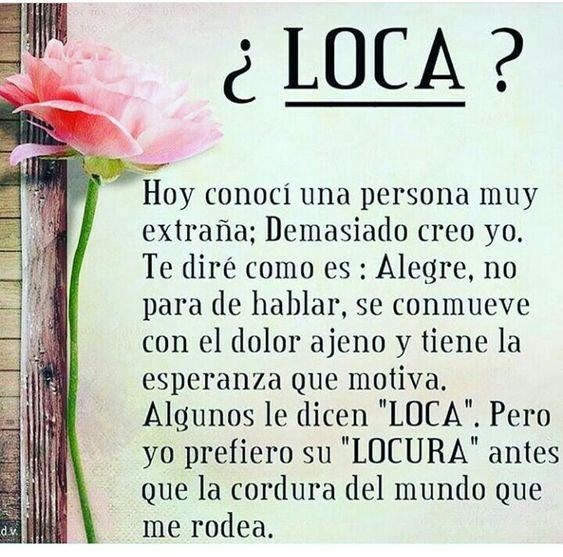 ¿LOCA? 7554594dbb07cf289f251f8bb7705636