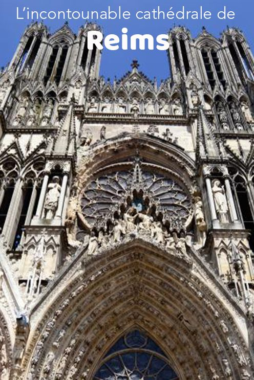 La Cathedrale De Reims Inscrite A L Unesco Cathedrale Reims Edifice