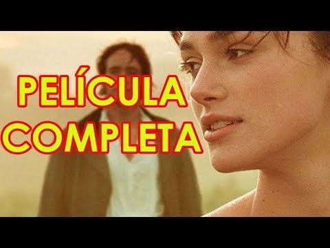 Orgullo Y Prejuicio 2005 La Mejor Pelicula De Drama Romance En Español Youtube Peliculas De Drama Orgullo Y Prejuicio Orgullo Y Prejuicio Película