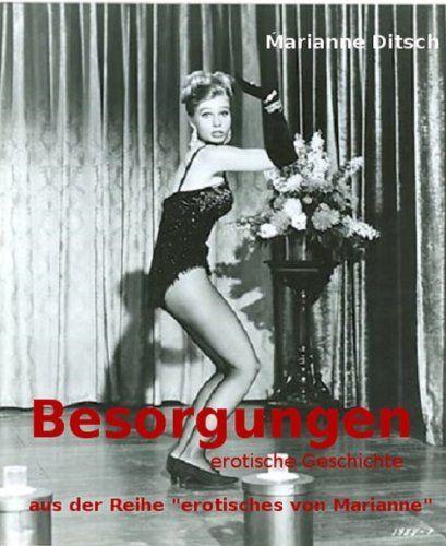 """Besorgungen - erotische Geschichte: aus der Reihe """"erotisches von Marianne"""" von Marianne Ditsch, http://www.amazon.de/dp/B00DVDLSVI/ref=cm_sw_r_pi_dp_QCsHsb1W2Y381"""