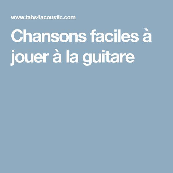 Chansons faciles à jouer à la guitare
